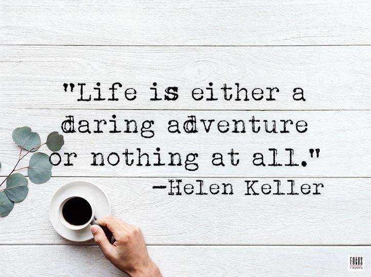 Life Is A Daring Adventure - Quote | Focus Rooms Event Venue