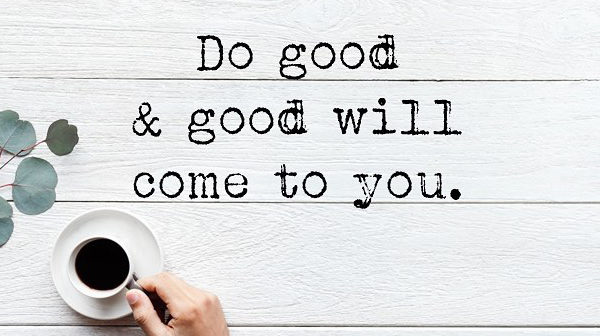 Do Good Inspirational Quote | Focus Rooms